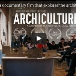 Archiculture; Documentaire Architectuur Design Studio Cultuur