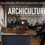 Archiculture; Documentaire Architectuur Design Studio Cultuur